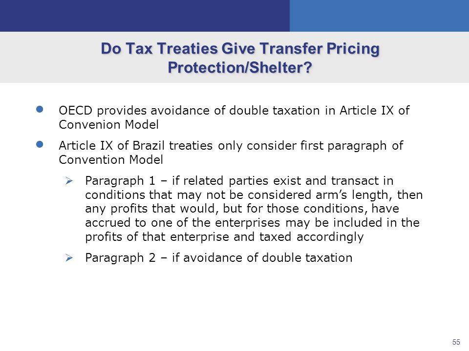55 Do Tax Treaties Give Transfer Pricing Protection/Shelter.