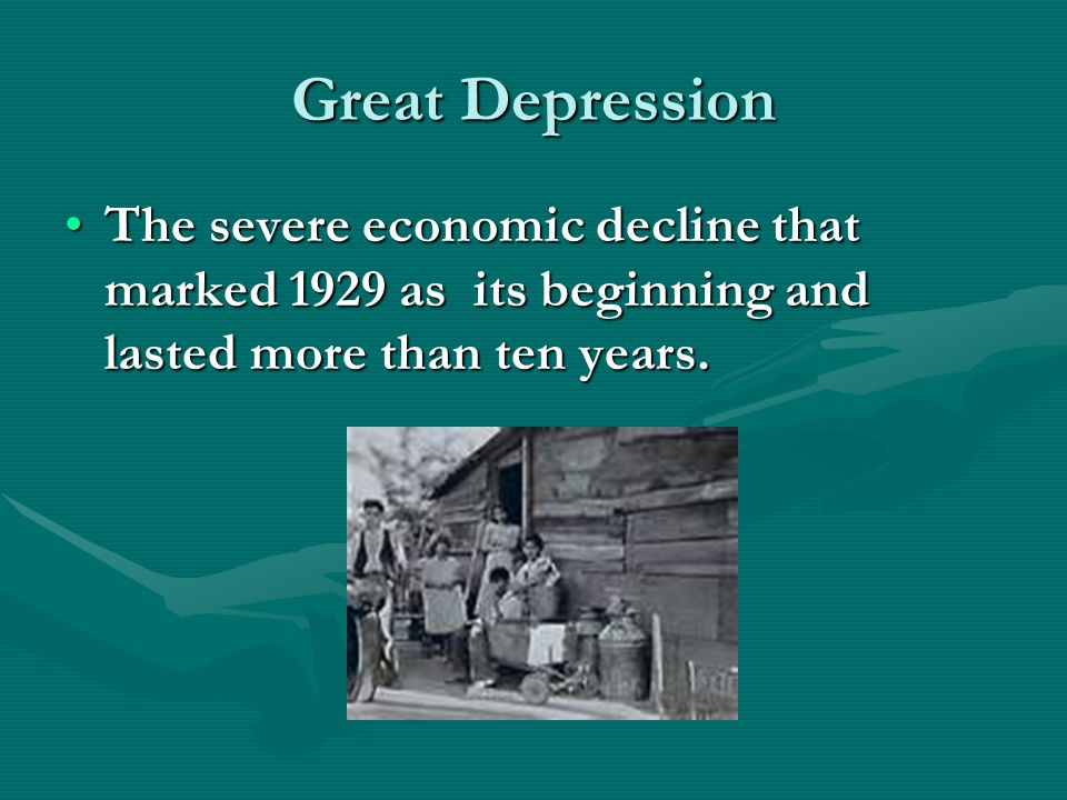 Great Depression The severe economic decline that marked 1929 as its beginning and lasted more than ten years.The severe economic decline that marked