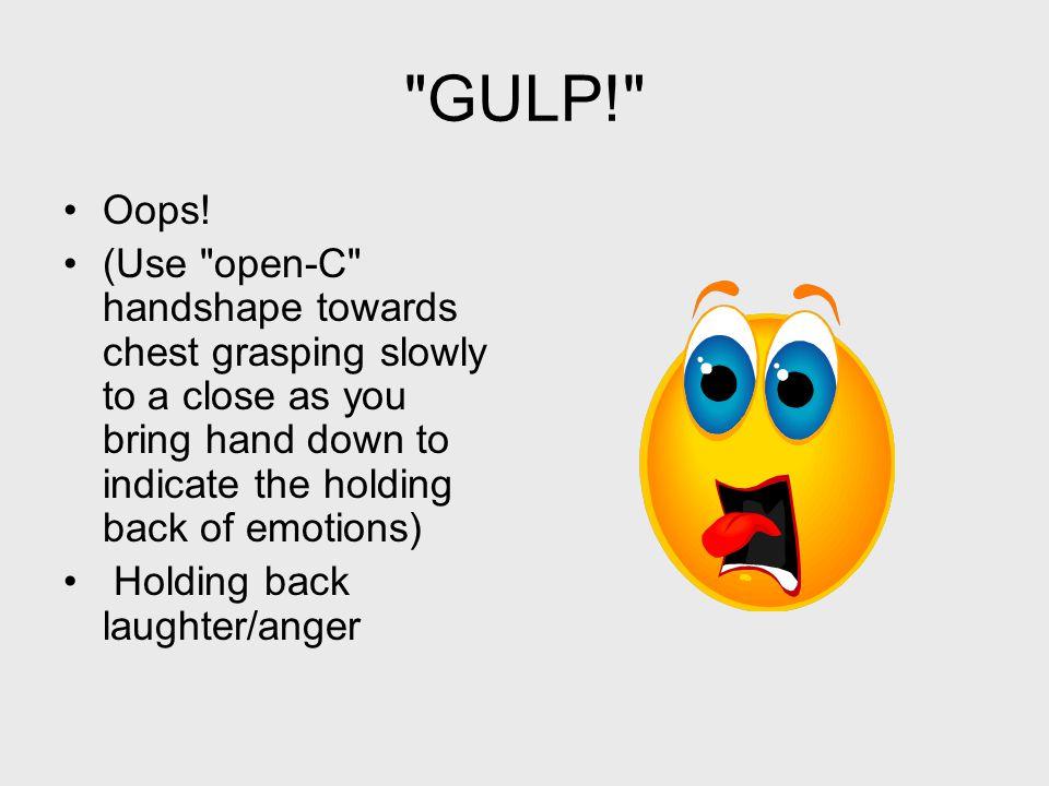 GULP! Oops.