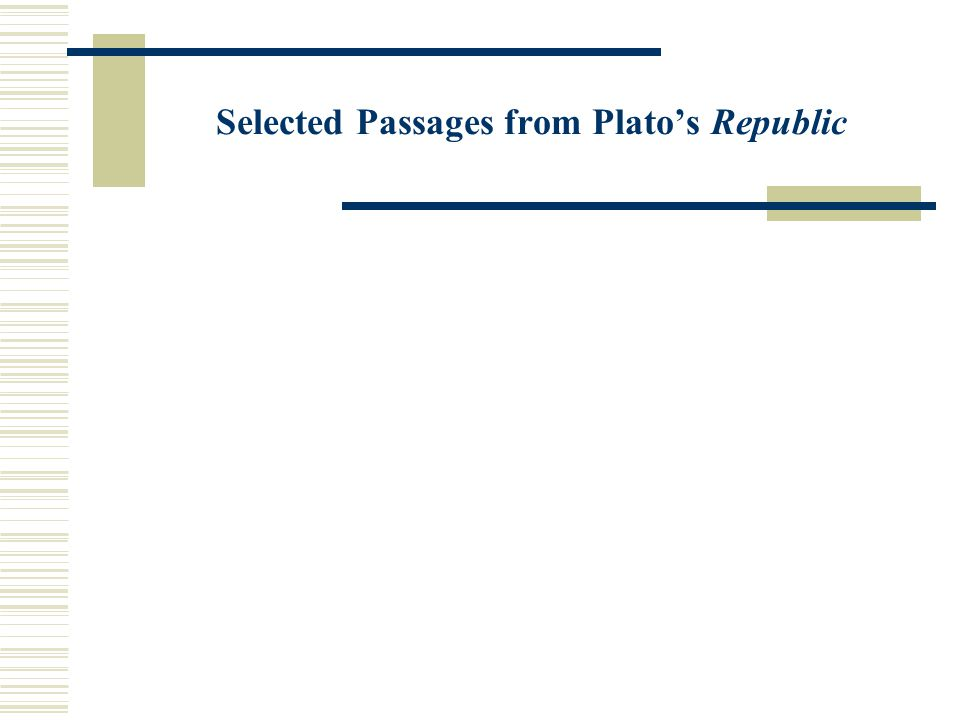 Selected Passages from Plato's Republic