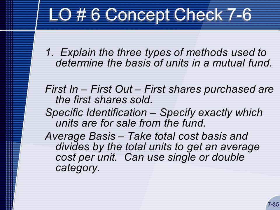 7-35 LO # 6 Concept Check 7-6 1.