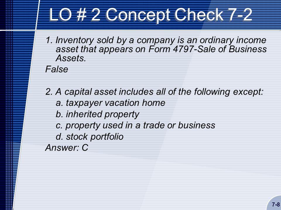 7-8 LO # 2 Concept Check 7-2 1.