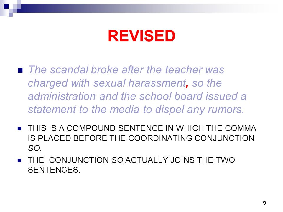 REVISED The scandal broke after the teacher was charged with sexual harassment, so the administration and the school board issued a statement to the media to dispel any rumors.