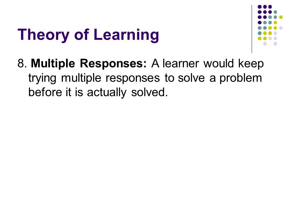 Theory of Learning 8.