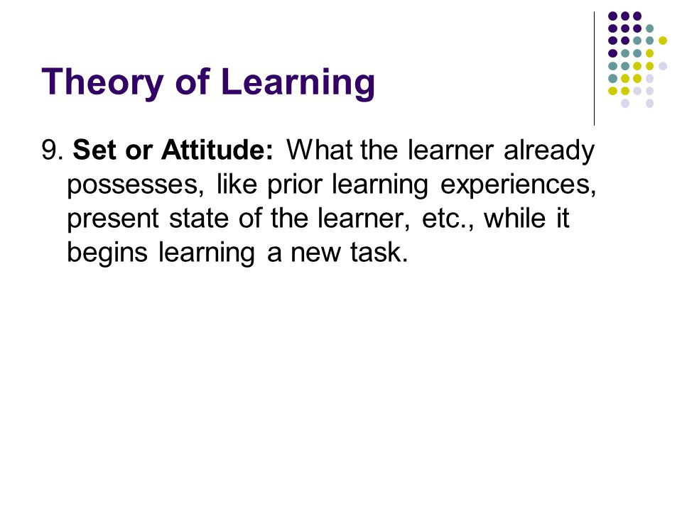 Theory of Learning 9.