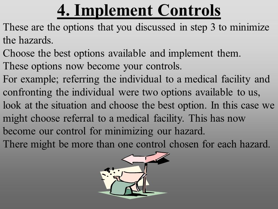 3. Make Risk Decisions (Cont.) Part #3 of step three is to make a risk decision.