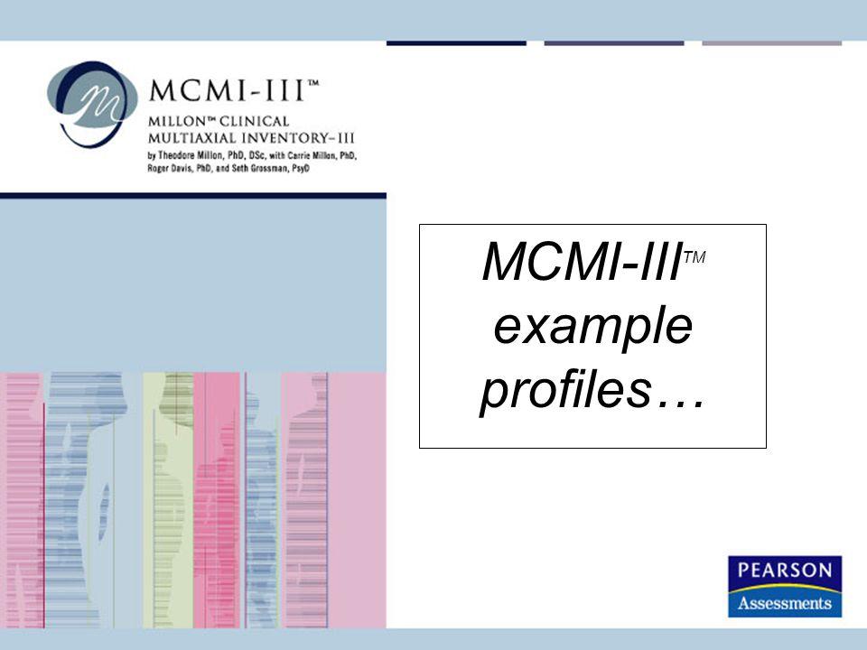 MCMI-III TM example profiles…