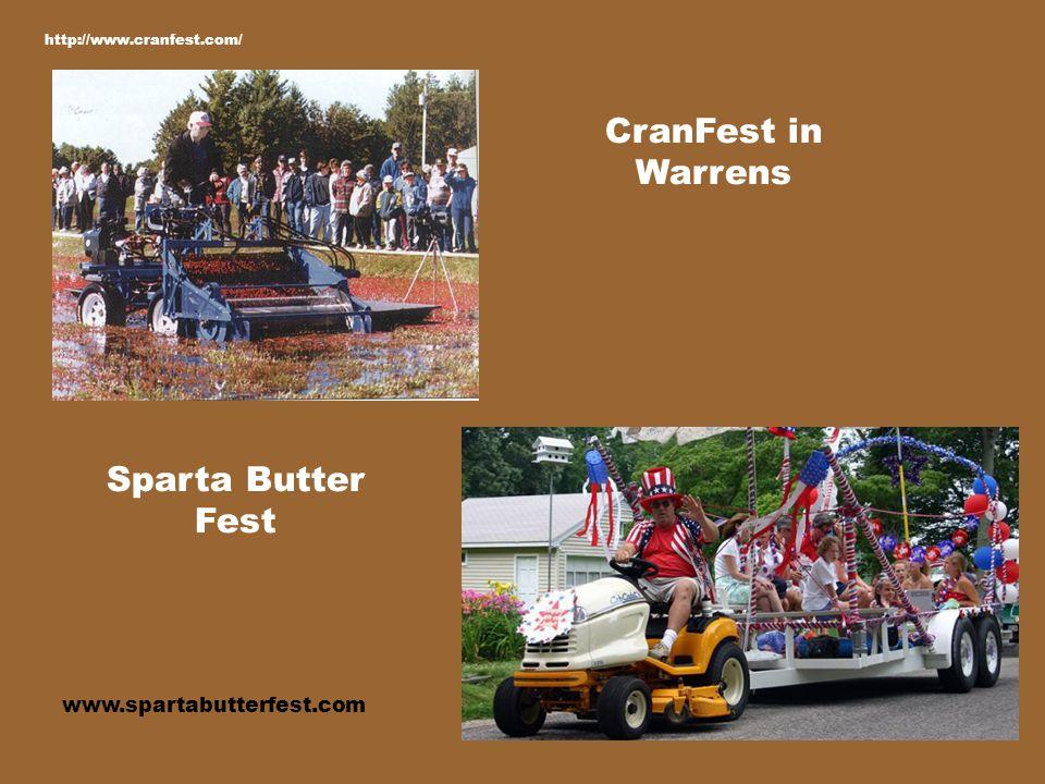 CranFest in Warrens Sparta Butter Fest http://www.cranfest.com/ www.spartabutterfest.com
