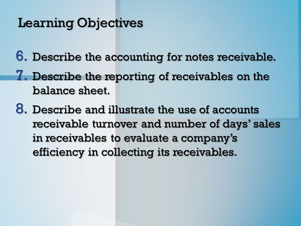 Direct Write-Off Method o On May 10, a $4,200 account receivable from D.