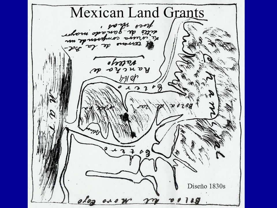 Mexican Land Grants Diseño 1830s