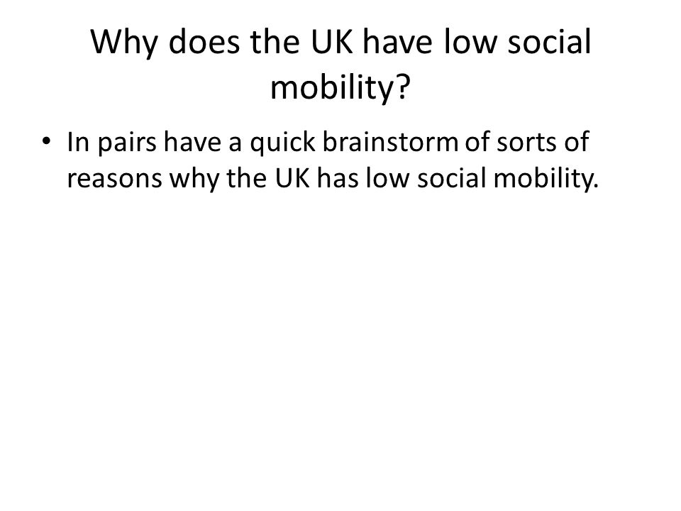 Why does the UK have low social mobility.