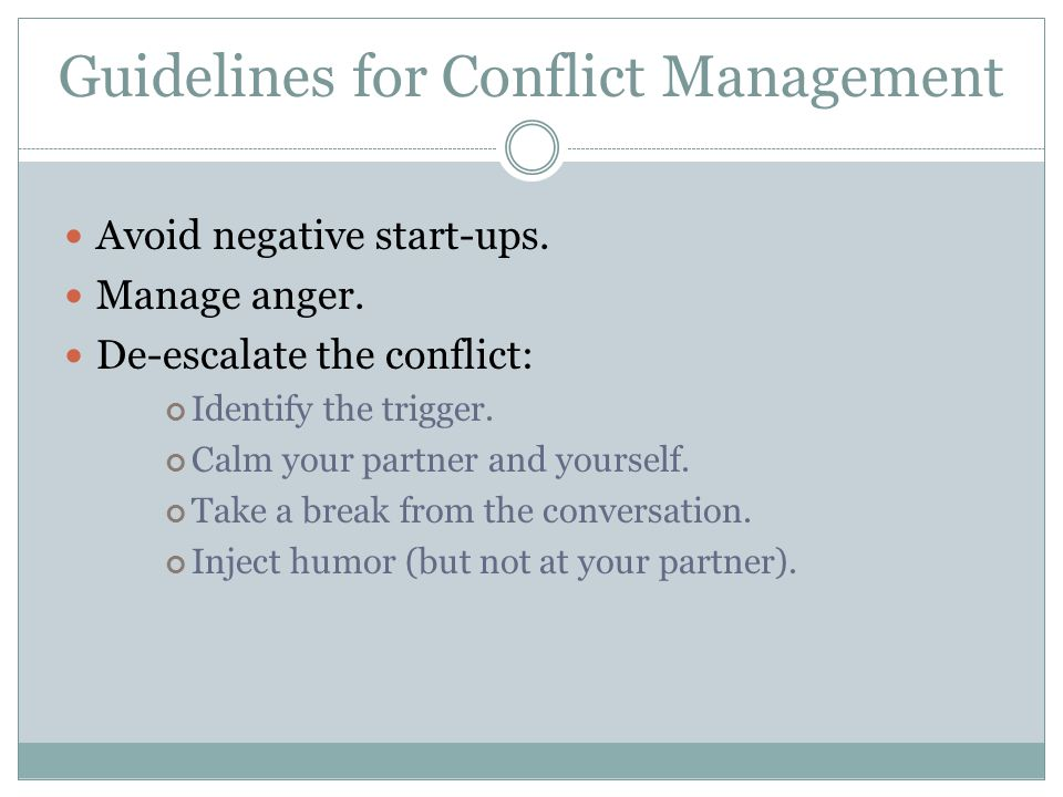 Guidelines for Conflict Management 15 Avoid negative start-ups.