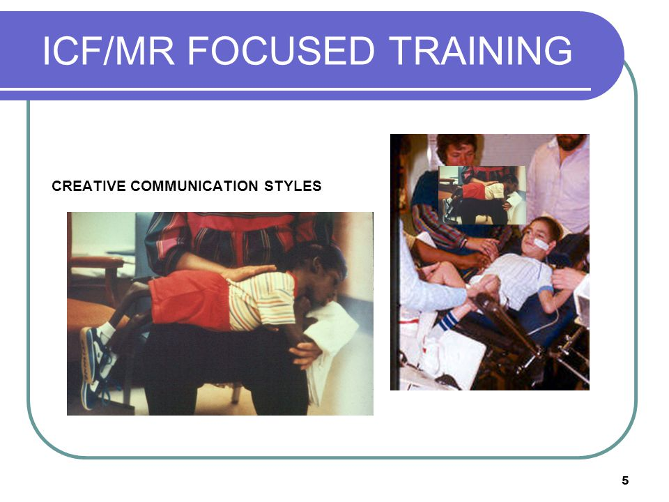 36 ICF/MR FOCUSED TRAINING Imitates sounds or parts of sounds initiated by others Vocal Imitation