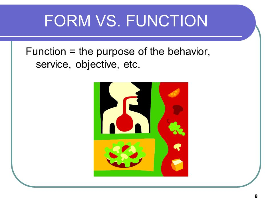 9 Form = the way we do it