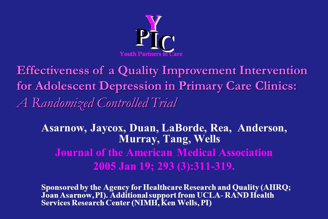 Asarnow, Jaycox, Duan, LaBorde, Rea, Anderson, Murray, Tang, Wells Journal of the American Medical Association 2005 Jan 19; 293 (3):311-319.