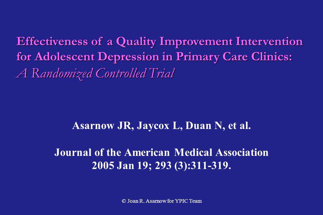 Asarnow JR, Jaycox L, Duan N, et al.