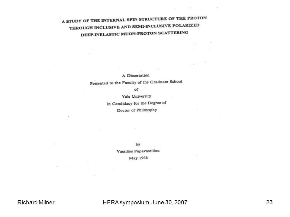 Richard MilnerHERA symposium June 30, 200723