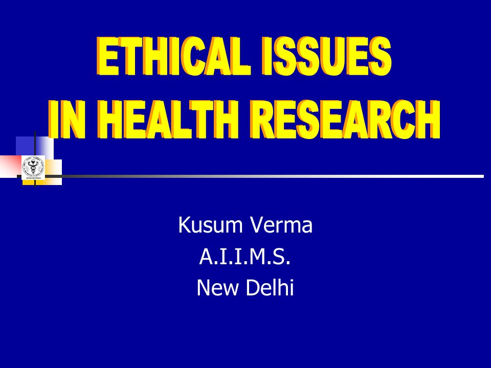 WHY - CONCERN Research essential for advancement of scientific knowledge.