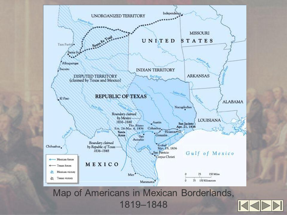 Mexico's Borderlands Mexico's Borderlands (cont.'d) Lone Star Republic Government similar to U.S.