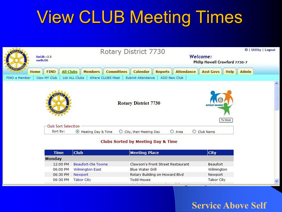 View CLUB Meeting Times Service Above Self