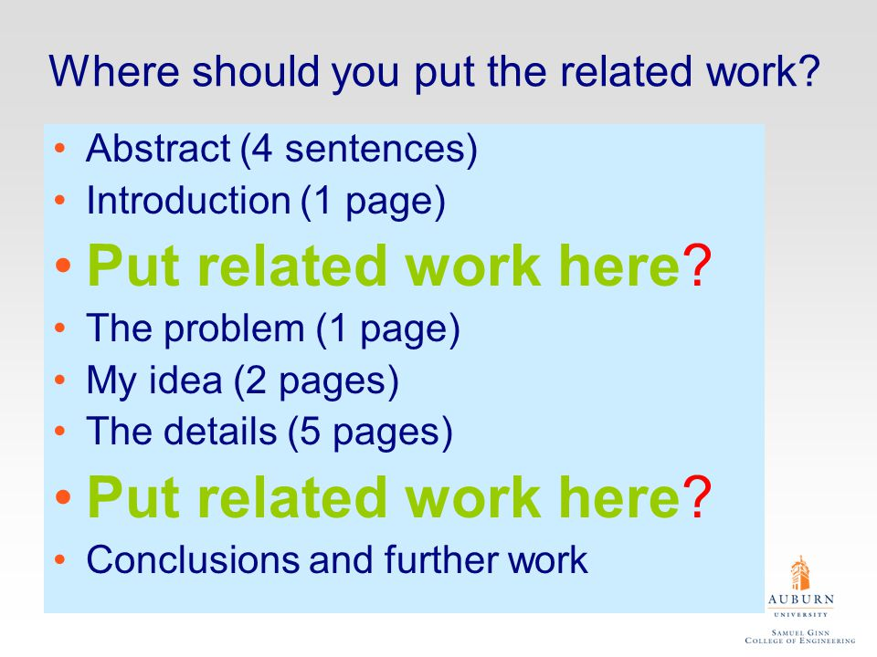 Where should you put the related work.