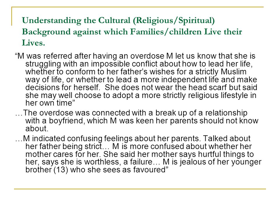 Understanding the Cultural (Religious/Spiritual) Background against which Families/children Live their Lives.