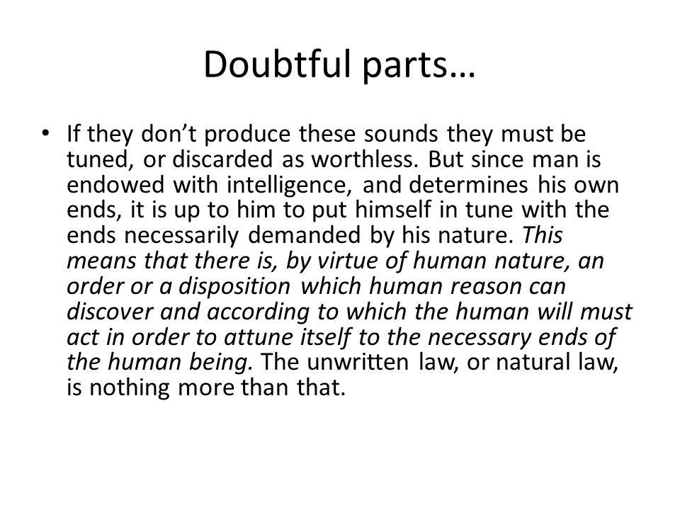 Doubtful parts… If they don't produce these sounds they must be tuned, or discarded as worthless.