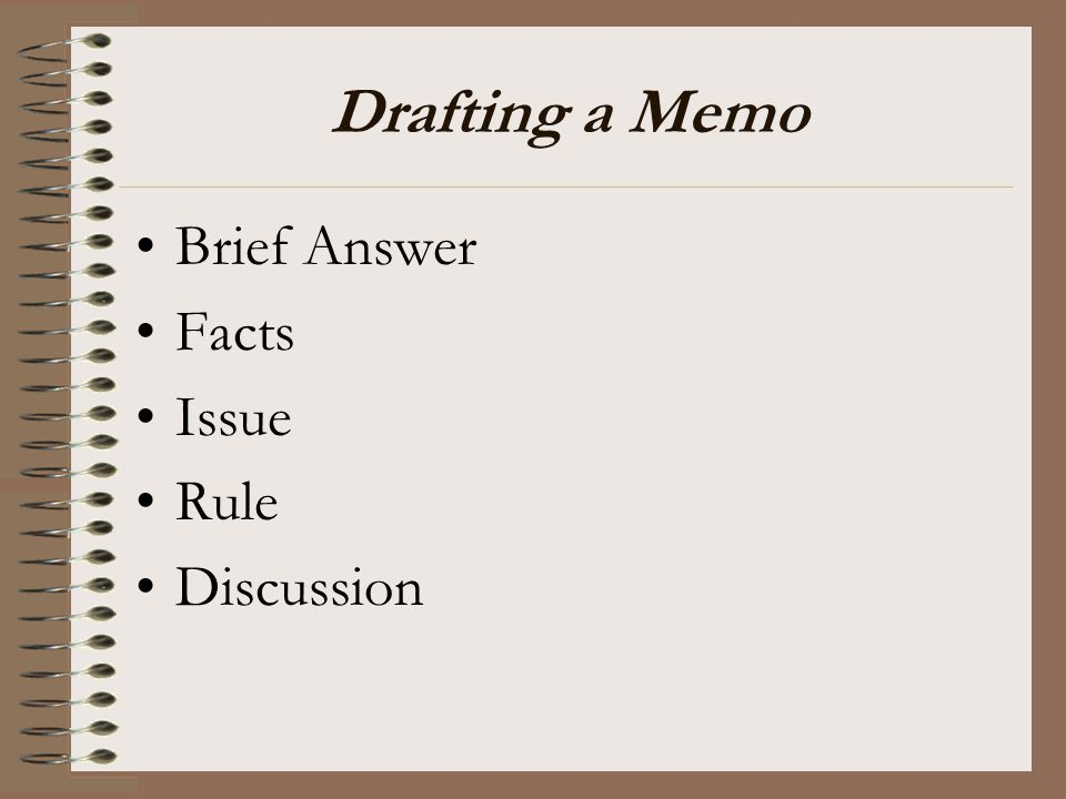Drafting a Memo Brief Answer Facts Issue Rule Discussion