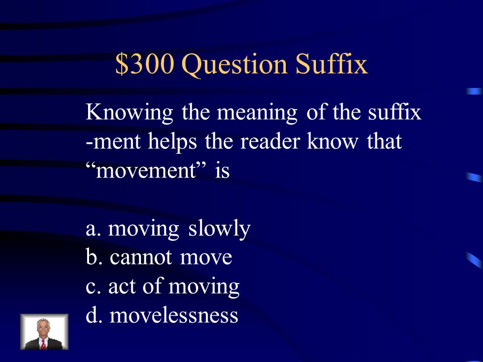 """$200 Answer What is the """"state of"""" useless? uselessness"""