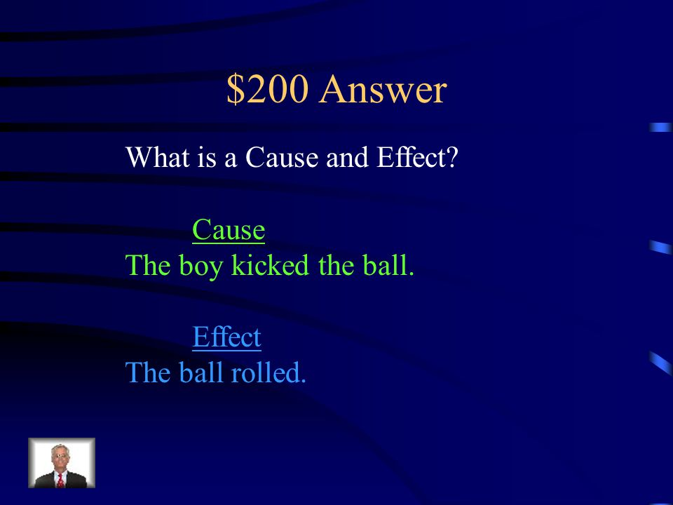 $200 Question Text Structure This Text Structure is an example of- The boy ran up and kicked the ball.