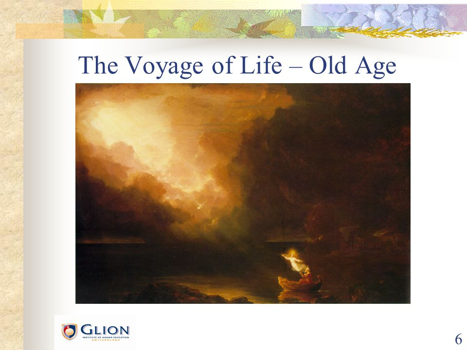6 The Voyage of Life – Old Age