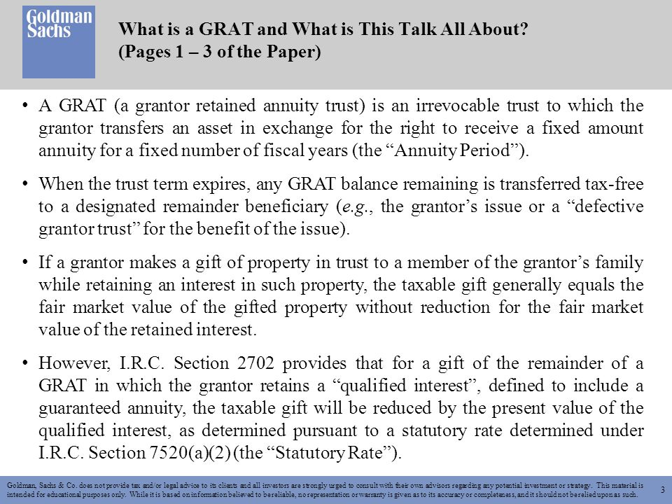 3 What is a GRAT and What is This Talk All About. (Pages 1 – 3 of the Paper) Goldman, Sachs & Co.