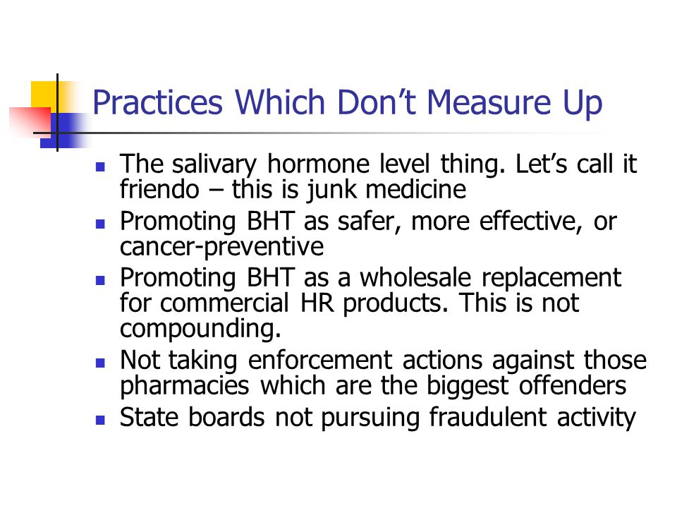 Practices Which Don't Measure Up The salivary hormone level thing.