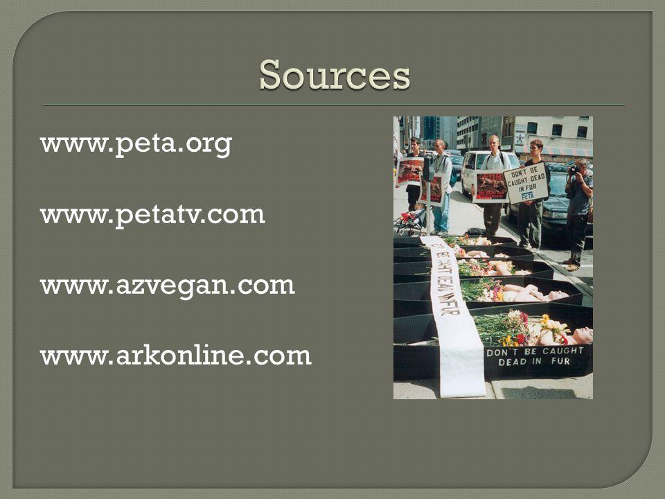 www.peta.org www.petatv.com www.azvegan.com www.arkonline.com