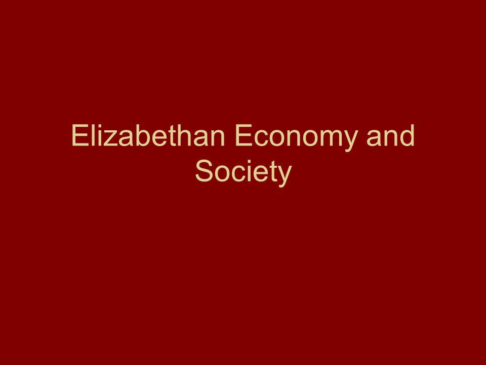 Elizabethan Economy and Society