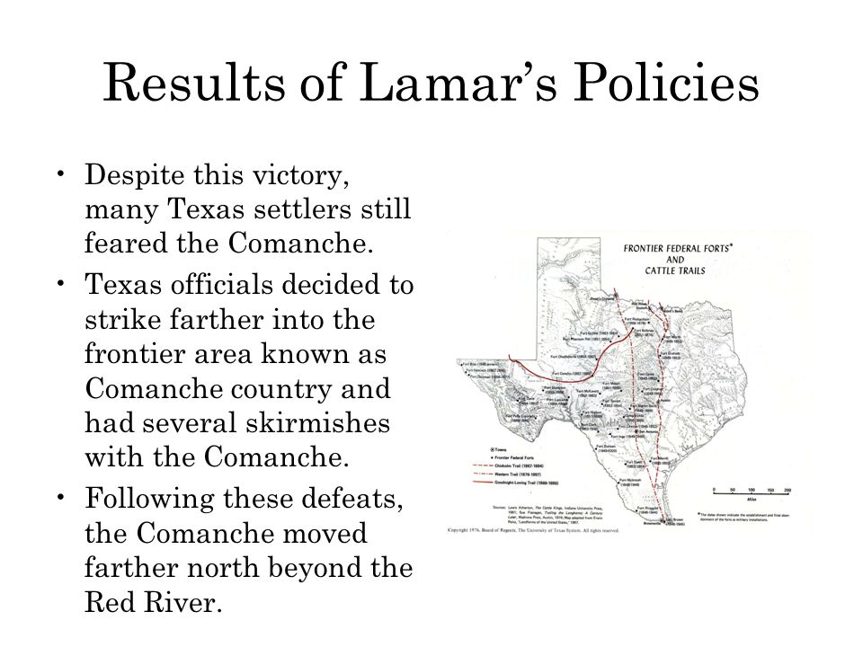 Results of Lamar's Policies Despite this victory, many Texas settlers still feared the Comanche.