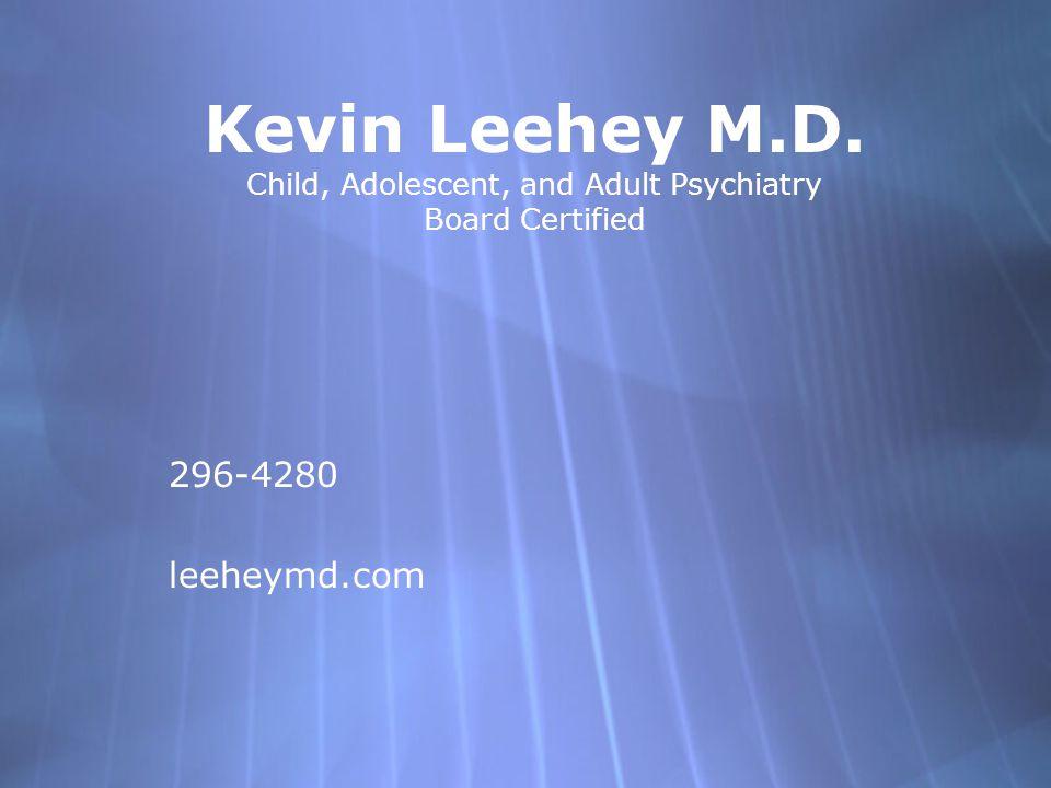 Kevin Leehey M.D.
