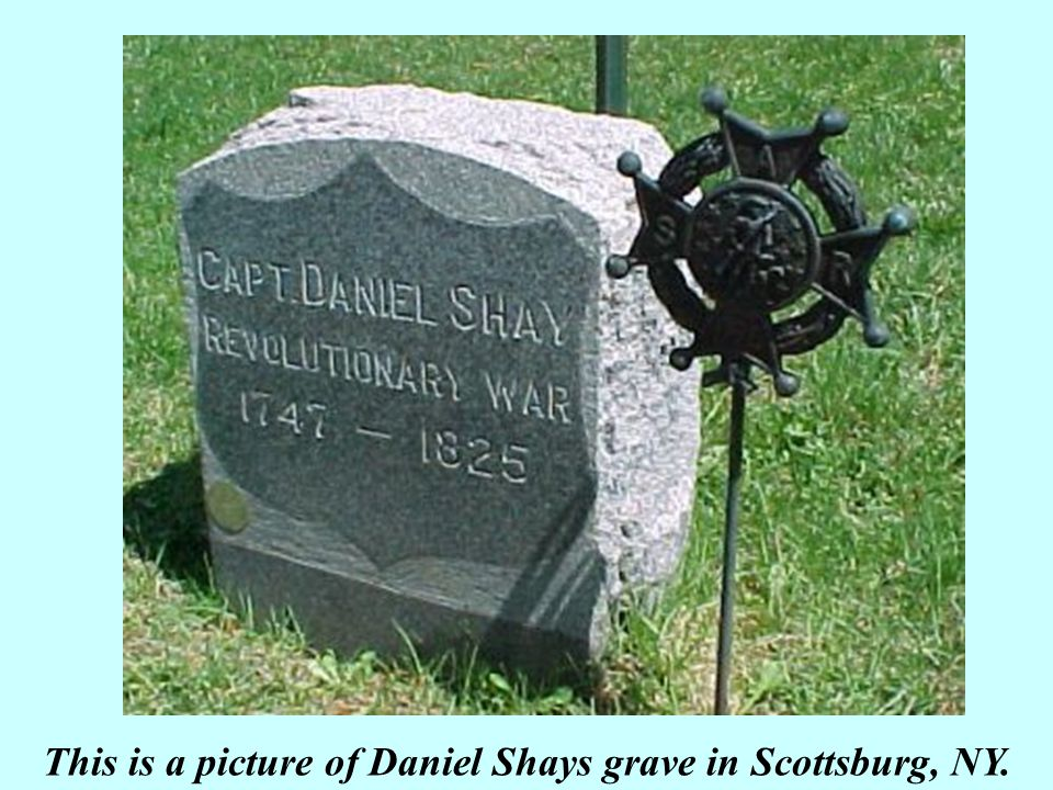 This is a picture of Daniel Shays grave in Scottsburg, NY.