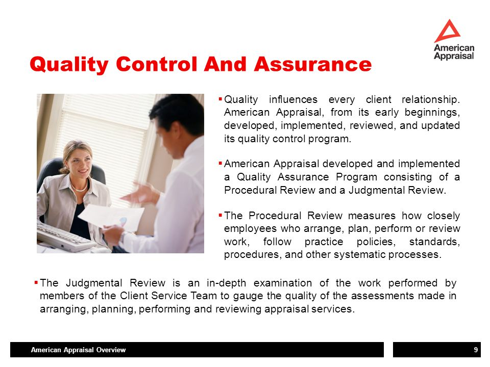 American Appraisal Overview9 Quality Control And Assurance  Quality influences every client relationship. American Appraisal, from its early beginnin