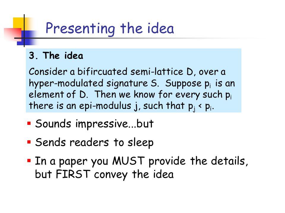 Presenting the idea 3.