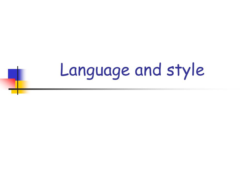 Language and style