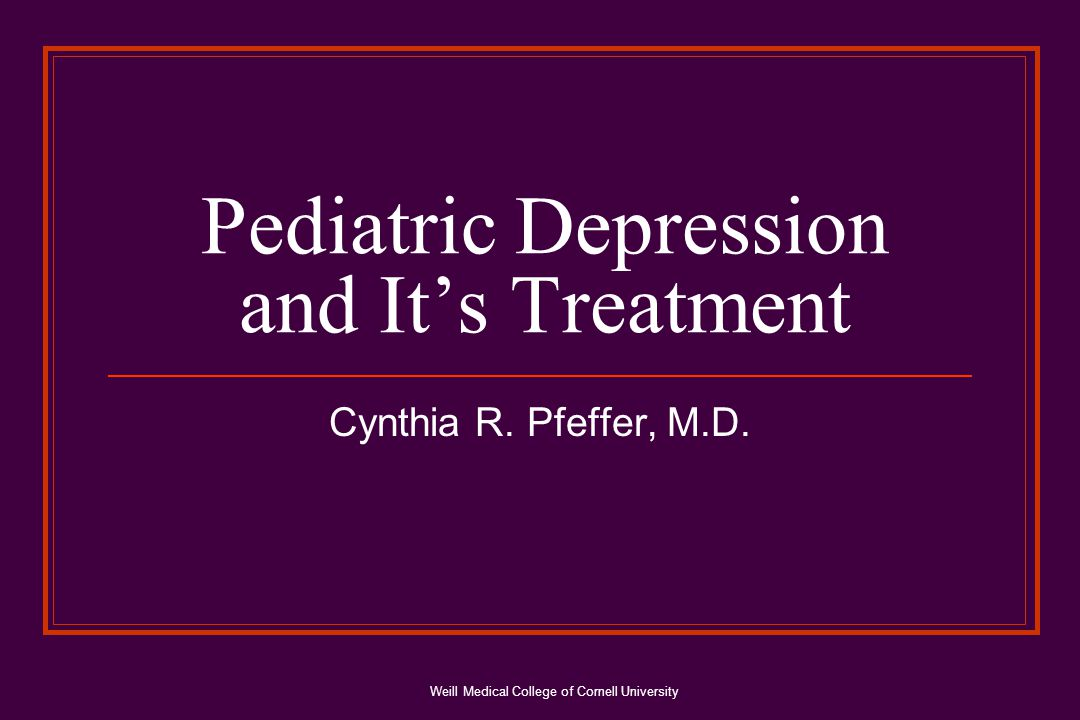 Weill Medical College of Cornell University FDA Review of Studies for Antidepressant Drugs 20 placebo-controlled studies of 4100 pediatric patients for 8 antidepressant drugs (citalopram, fluoxetine, fluvoxamine, mirtazapine, nefazodone, paroxetine, sertraline, venlafaxine) Excess of suicidal ideation & suicide attempts when receiving certain antidepressant drugs; no suicides FDA could not rule out an increased risk of suicidality for any of these medications Data was adequate to establish effectiveness in MDD only for fluoxetine based on 2 studies (by Emslie et al)