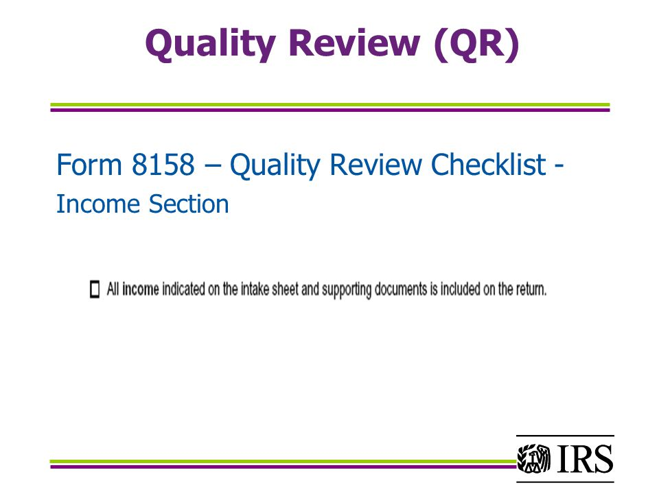 Quality Review (QR) Form 8158 – Quality Review Checklist - Income Section
