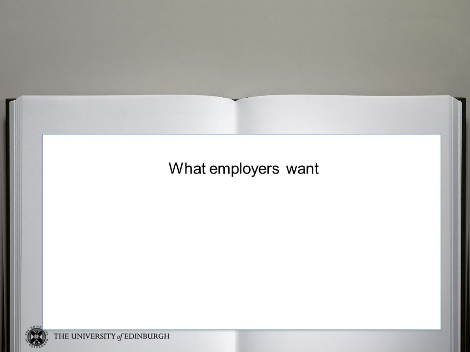 Sue What employers want