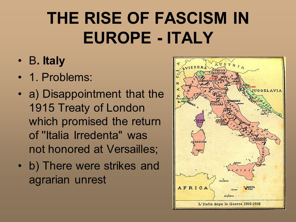THE RISE OF FASCISM IN EUROPE - ITALY B. Italy 1.