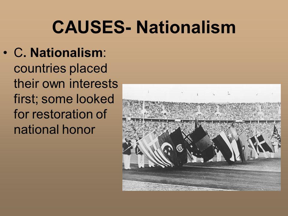 CAUSES- Nationalism C.