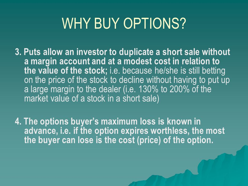 WHY BUY OPTIONS.5.