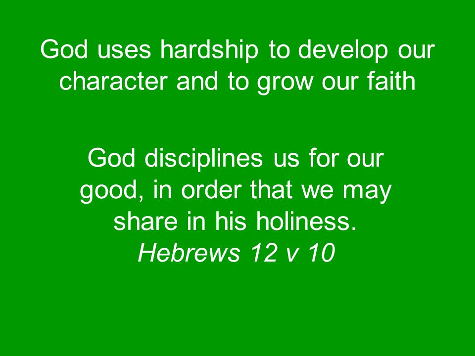 We can have two wrong attitudes to His discipline Either, we can despise it as being worthless or we can lose heart and give up the struggle