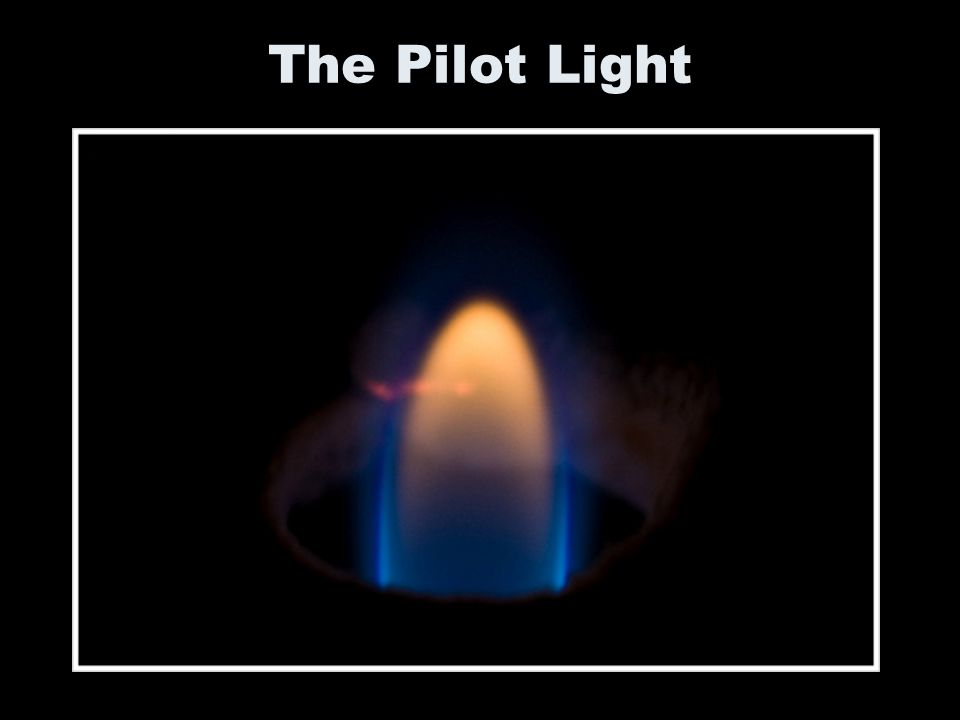 The Pilot Light