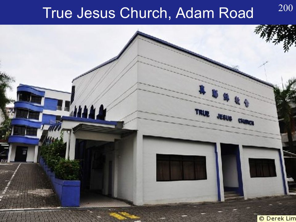 True Jesus Church, Adam Road 200